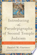 Introducing The Pseudepigrapha Of Second Temple Judaism