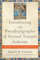 Introducing the Pseudepigrapha of Second Temple Judaism [Pdf/ePub] eBook