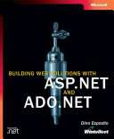Building Web Solutions with ASP NET and ADO NET