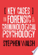 Key Cases in Forensic and Criminological Psychology Book