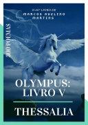 Olympus: Livro V - Thessalia Pdf/ePub eBook