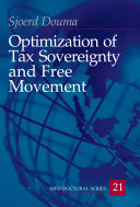 Optimization of Tax Sovereignty and Free Movement