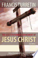 The Substitutionary Atonement of Jesus Christ Book