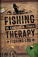 Fishing Is Cheaper Than Therapy