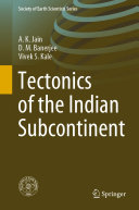 Tectonics of the Indian Subcontinent