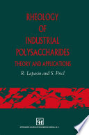 Rheology of Industrial Polysaccharides: Theory and Applications