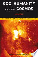 God  Humanity and the Cosmos   3rd edition