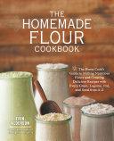 The Homemade Flour Cookbook Pdf/ePub eBook