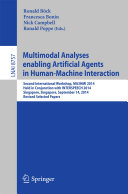 Multimodal Analyses enabling Artificial Agents in Human-Machine Interaction