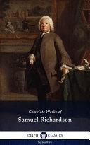 Delphi Complete Works of Samuel Richardson (Illustrated) Pdf/ePub eBook