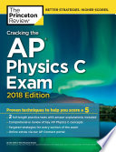 Cracking the AP Physics C Exam  2018 Edition