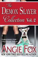 Accidental Demon Slayer Boxed Set, Vol 2