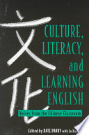 Culture, Literacy, and Learning English