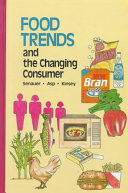 Food Trends and the Changing Consumer