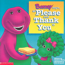"""Barney Says, """"Please and Thank You"""" banner backdrop"""