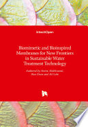 Biomimetic and Bioinspired Membranes for New Frontiers in Sustainable Water Treatment Technology Book