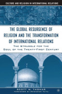 The Global Resurgence of Religion and the Transformation of International Relations Pdf/ePub eBook