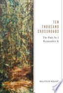Ten Thousand Crossroads