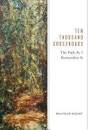 Ten Thousand Crossroads [Pdf/ePub] eBook
