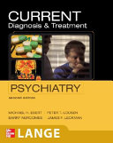 CURRENT Diagnosis   Treatment Psychiatry  Second Edition