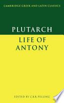 Plutarch  Life of Antony