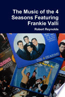 The Music of the 4 Seasons Featuring Frankie Valli