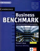 Business benchmark. Pre-intermediate to intermediate : Student's book : BEC preliminary ; [with glossaries]