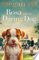 Rosa And The Daring Dog