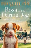 Pdf Rosa and the Daring Dog Telecharger