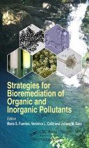 Strategies for Bioremediation of Organic and Inorganic Pollutants Book