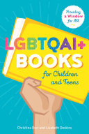 LGBTQAI+ Books for Children and Teens