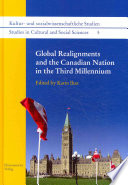 Global Realignments And The Canadian Nation In The Third Millennium