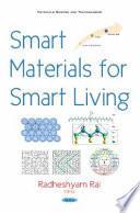 Smart Materials for Smart Living