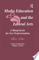 Media Education and the Liberal Arts