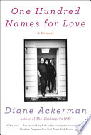 One Hundred Names for Love: A Memoir