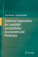 Statistical Approaches for Landslide Susceptibility Assessment and Prediction [Pdf/ePub] eBook