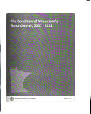 The Condition of Minnesota s Groundwater  2007 2011 Book