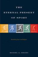 The Eternal Present of Sport