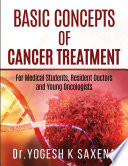 Basic Concepts of Cancer Treatment
