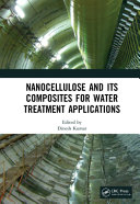 Nanocellulose and Its Composites for Water Treatment Applications