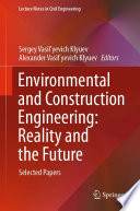 Environmental and Construction Engineering  Reality and the Future