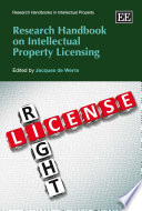 Research Handbook on Intellectual Property Licensing Book