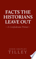 Facts the Historians Leave Out