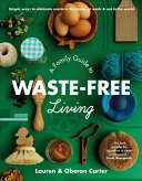 link to A family guide to waste-free living in the TCC library catalog