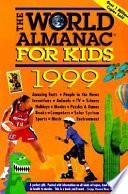 The World Almanac for Kids 1999