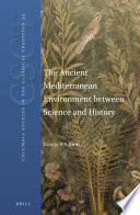 The Ancient Mediterranean Environment between Science and History Book PDF