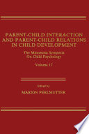 Parent Child Interaction and Parent Child Relations