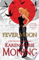 Fever Moon  Graphic Novel