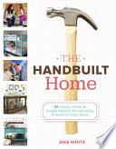 The Handbuilt Home