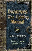 Dwarves War-Fighting Manual